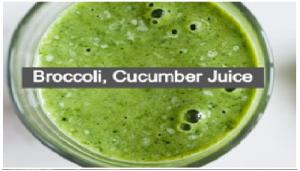 Broccoli, Cucumber Juice